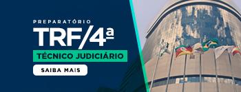 Técnico Judiciário TRF4