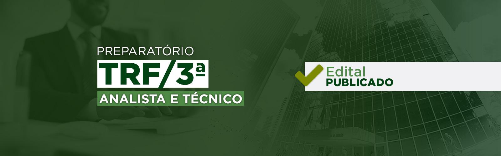 Cursos Analista Judiciário e Técnico Judiciário TRF/3ª