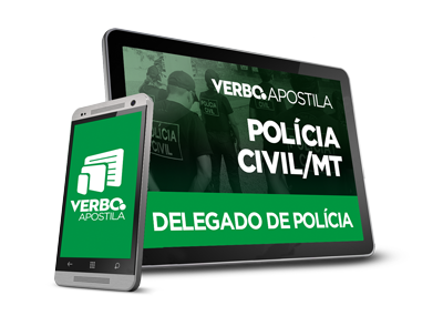 Apostila Delegado de Polícia Civil - Mato Grosso
