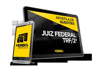 Apostila de Questões - Juiz Federal (TRF2)
