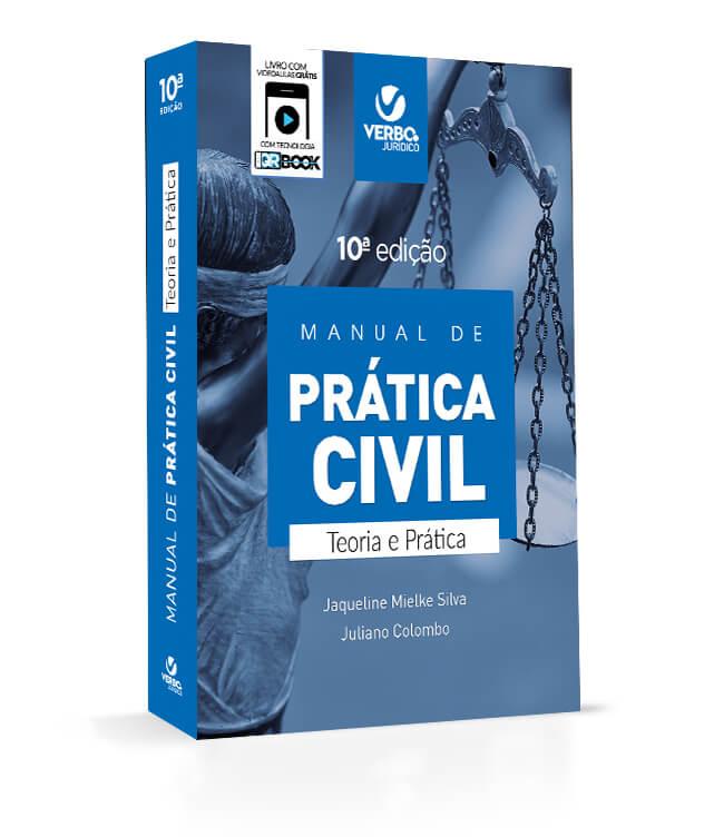 Manual de Prática Civil - Teoria e Prática - 10ªed 2019