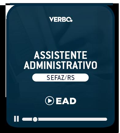 Assistente Administrativo - SEFAZ/RS - EAD