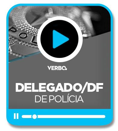 Delegado de Polícia - Distrito Federal