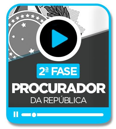 Procurador da República - 2ª Fase