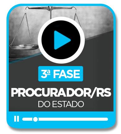 Procurador do Estado/RS - 3ª Fase (Trabalho Jurídico)