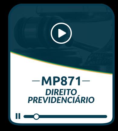 MP 871 Impactos no Direito Previdenciário - EAD