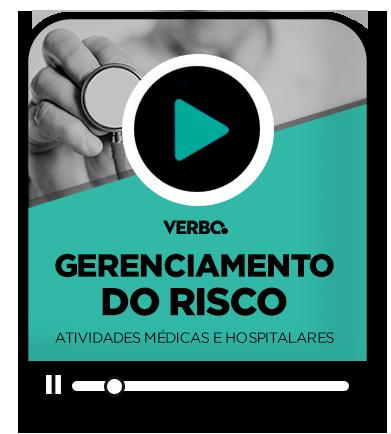 GERENCIAMENTO DO RISCO LEGAL NAS ATIVIDADES MÉDICAS E HOSPITALARES
