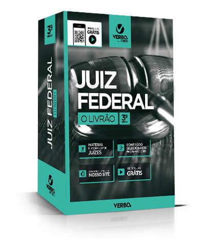 JUIZ FEDERAL O  LIVRÃO 3ª ed