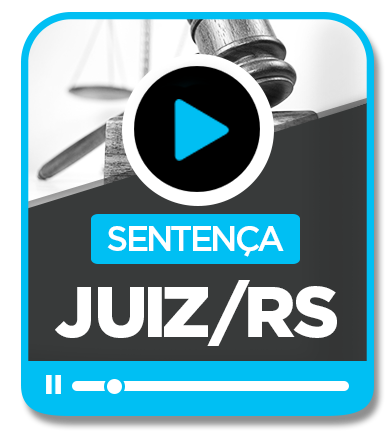 Juiz de Direito/RS - SENTENÇA