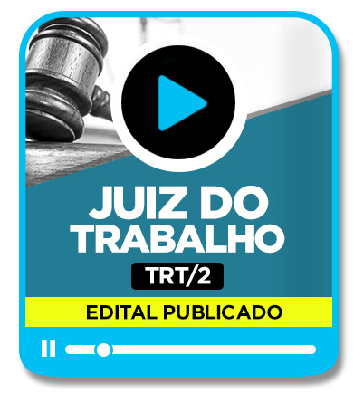 Juiz do Trabalho - TRT 2ª Região