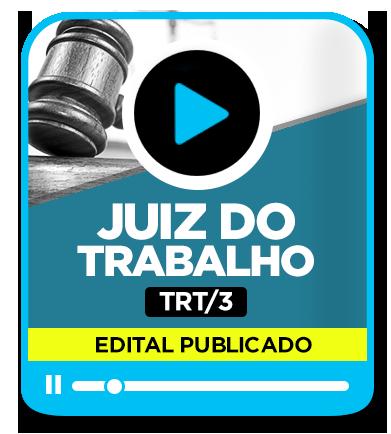 Juiz do Trabalho - TRT 3ª Região