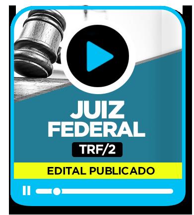 Juiz Federal - TRF 2ª Região