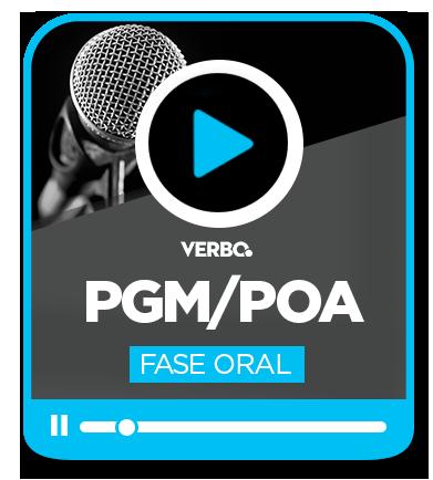 PROCURADOR DO MUNICÍPIO - PGM/POA 3ª FASE (PROVA ORAL)