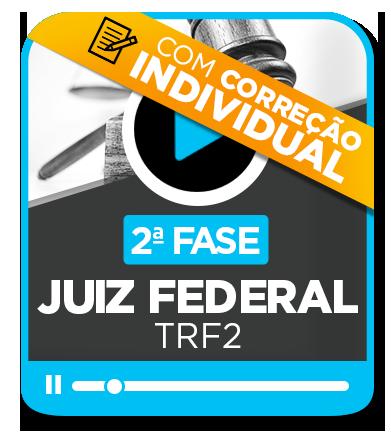 Juiz Federal - TRF 2ª Região (2ªfase)