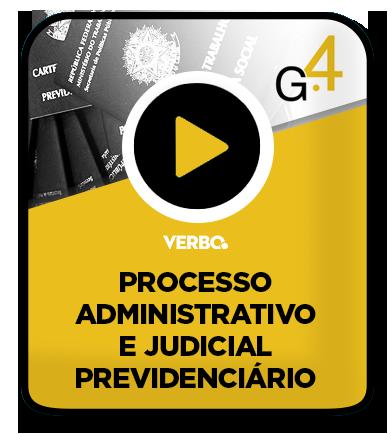 Processo Administrativo e Judicial Previdenciário