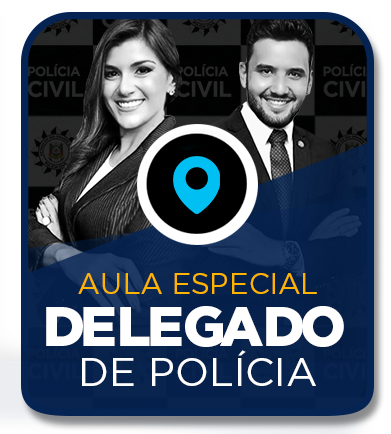 AULA ESPECIAL  PARA DELEGADO DA POLÍCIA CIVIL com Elisa Moreira e Murillo Ribeiro