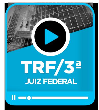 Juiz Federal - TRF da 3ª Região