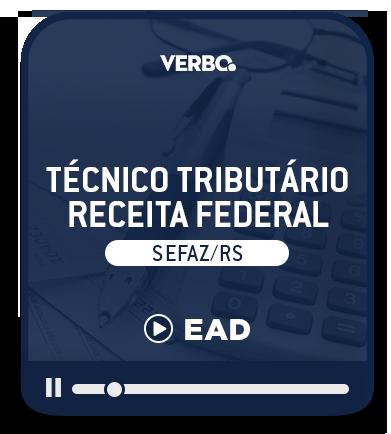 Técnico Tributário - SEFAZ/RS - EAD