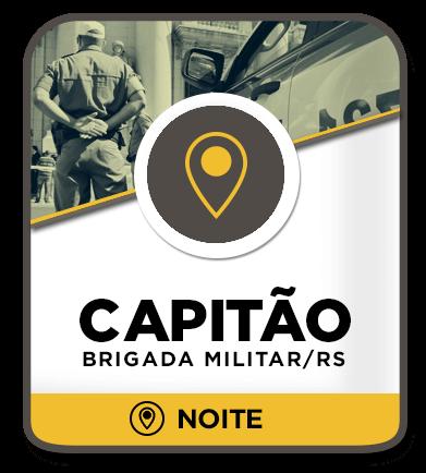 Capitão da Brigada Militar - Presencial Noite