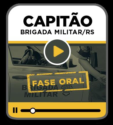 Capitão da Brigada Militar - PROVA ORAL