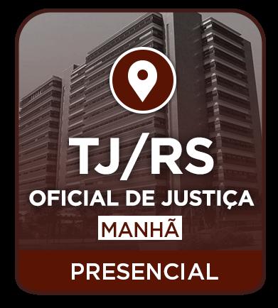Oficial de Justiça - TJRS - Presencial Manhã 2019