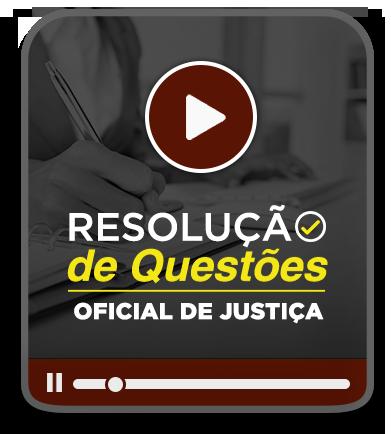 RESOLUÇÃO DE QUESTÕES OFICIAL DE JUSTIÇA - TJ/RS - EAD