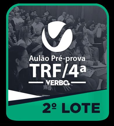 Aulão/Pré-Prova - ANALISTA JUDICIÁRIO TRF 4ª REGIÃO - 2º LOTE