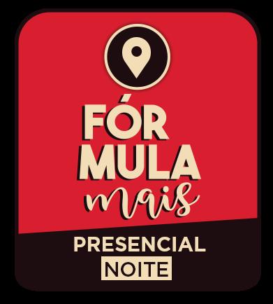 FÓRMULA + (PRESENCIAL)