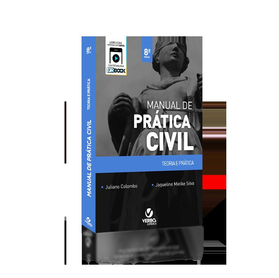 Manual de Prática Civil Teoria e Prática - 8ª ed 2017