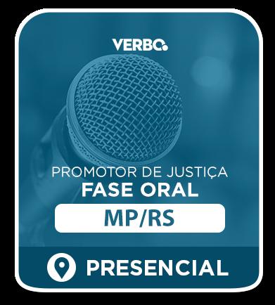 Promotor de Justiça/RS - FASE ORAL