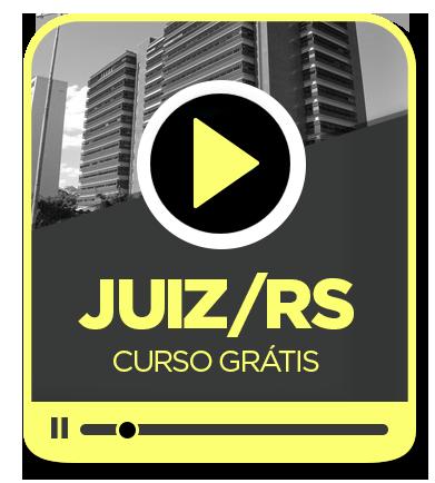 JUIZ de Direito TJRS - GRATUITO