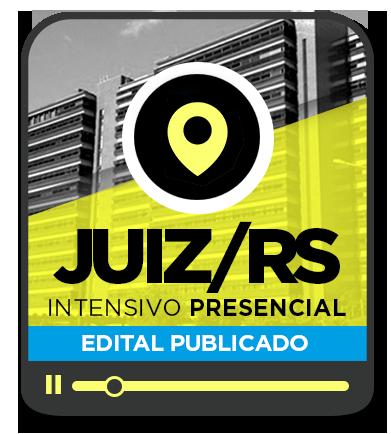 Juiz de Direito - TJ/RS - INTENSIVO - NOITE