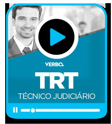 Técnico Judiciário do TRT