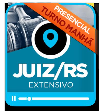 Juiz de Direito - TJ/RS - EXTENSIVO - MANHÃ